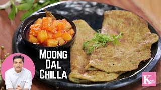 Moong Dal Chilla | Kunal Kapur Recipes | Indian Breakfast Recipes