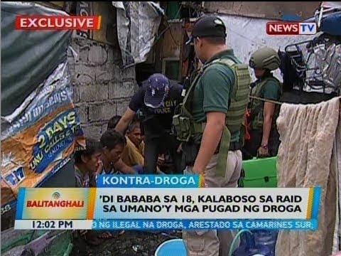 [GMA]  BT: 'Di bababa sa 18, kalaboso sa raid sa umano'y mga pugad ng droga