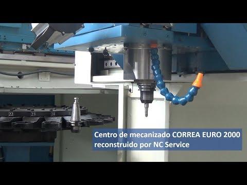 Centro de mecanizado CORREA EURO 2000 reconstruido por NC Service