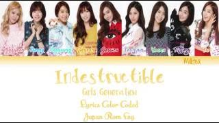 GIRLS' GENERATION (少女時代) SNSD – INDESTRUCTIBLE Lyrics Color Coded  Japan Rom Eng 