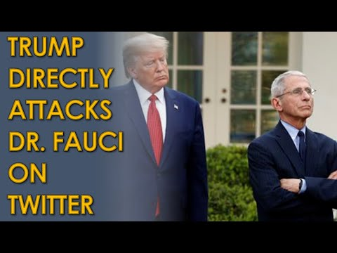 Trump ATTACKS Dr. Fauci on Twitter after Fauci DENIES Trump Ad