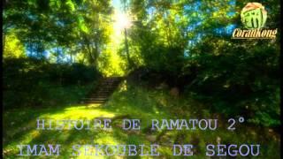 IMAM SEKOUBLE DE SEGOU HISTOIRE DE RAMATOU 2°PARTIE