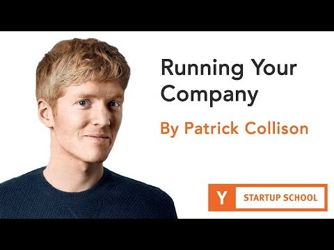 , title : 'Running Your Company by Patrick Collison