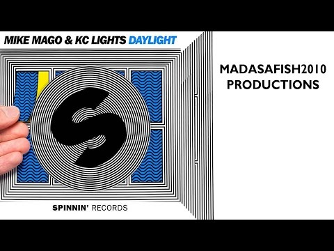 Mike Mago & KC Lights - Daylight ⒽⒹ