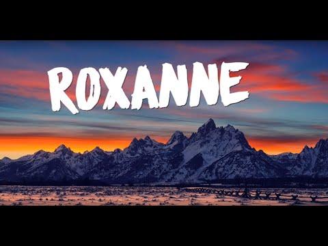 Roxanne(Lyrics) - Arizona Zervas