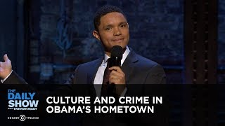 The Daily Show Takes Chicago: Culture and Crime in Obama