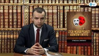 Sieć agentów chciała go zniszczyć! | Stanisław Srokowski