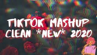 Tiktok mashups *clean* *new* 2020