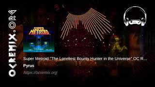 """Super Metroid OC ReMix by Pyrus: """"The Loneliest Bounty Hunter in the Universe"""" [Red Soil] (#3986)"""