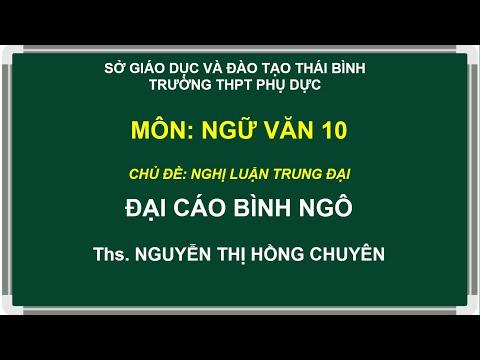 [THPT Phụ Dực] Ngữ văn 10 || Đại cáo bình Ngô (Nguyễn Trãi) || Ths. Nguyễn Thị Hồng Chuyên