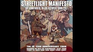 3 - One Foot on the Gas, One Foot in the Grave - Streetlight Manifesto