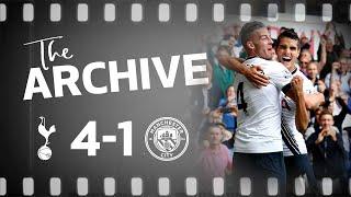 THE ARCHIVE | SPURS 4-1 MAN CITY | Dier, Alderweireld, Kane and Lamela all score in City win!