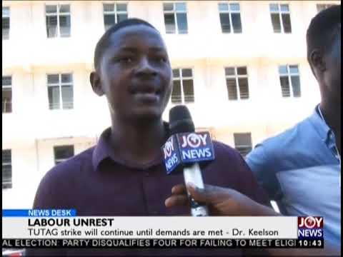 TUTAG Strike Will Continue Until Demands Are Met - News Desk on JoyNews (24-9-18)