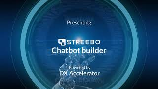 Streebo Chatbot Builder video