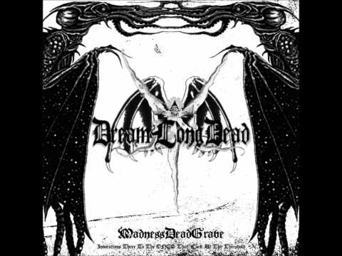 DreamLongDead - The Madness From Above
