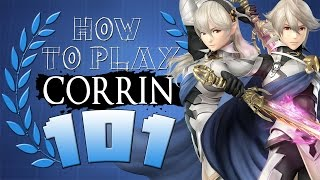 HOW TO PLAY CORRIN 101