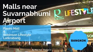 Paseo Mall & Robinson Lifestyle Latkrabang : Malls Near Suvarnabhumi Bangkok Airport