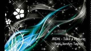 JRDN - Take a Picture (feat. Jordyn Taylor)