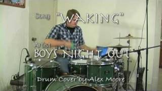 Boys Night out - Waking (Drum Cover) Alex Moore