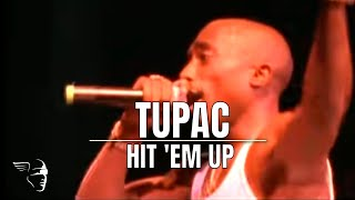 Tupac - Hit 'Em Up (Live at the House of Blues)