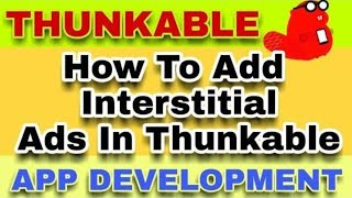 Thunkable without net On Button Click not Show Interstitial