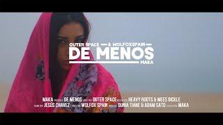 MAKA   DE MENOS [VIDEO OFICIAL]