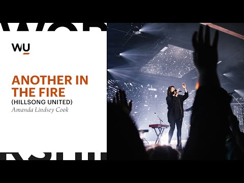 Another In The Fire (Hillsong UNITED) - Amanda Lindsey Cook at WorshipU On Campus   WorshipU.com