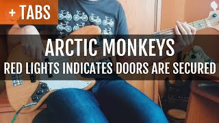 Arctic Monkeys - Red Light Indicates Doors Are Secured (Bass Cover with TABS!)