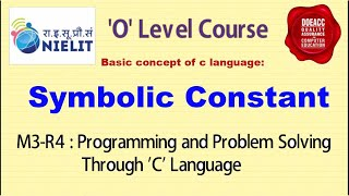 Symbolic Constant   M3-R4: C programming Language   What is difference between constant and literal?