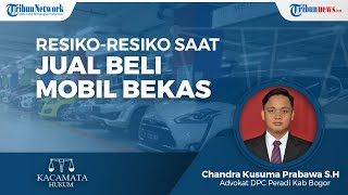 Risiko-risiko yang Timbul saat Melakukan Transaksi Jual Beli Mobil Bekas