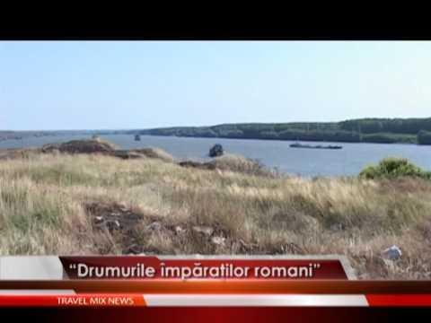 """""""Drumurile împăraţilor romani"""""""