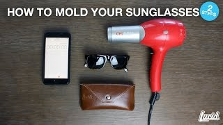 How to Mold Your Sunglasses in 2 Steps