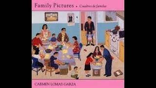 Family Pictures By:Carmen Lomas Garza