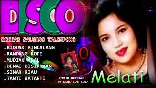 Melati Disco Reggae SaluangTalempong MinangBiduak PincalangP...