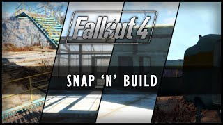 Fallout 4 Mods - Snap 'N' Build