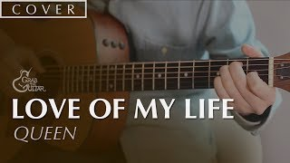 Love Of My Life - Queen (Guitar Cover)