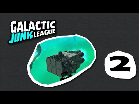 Galactic Junk League ! #2