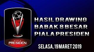 Hasil Drawing Babak 8 Besar Piala Presiden 2019, Derbi Jawa Timur Akan Tersaji