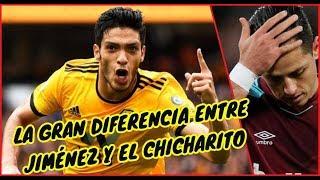 La Gran Diferencia entre Chicharito y Raúl Jiménez
