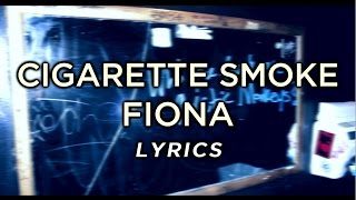 Arctic Monkeys - Cigarette Smoker Fiona (lyrics)