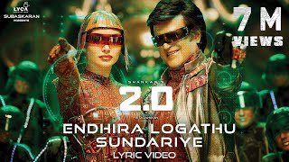 Endhira Logathu Sundariye - Official Tamil Lyrics Video