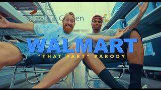 "ScHoolboy Q - ""THat Part"" PARODY (Walmart)"