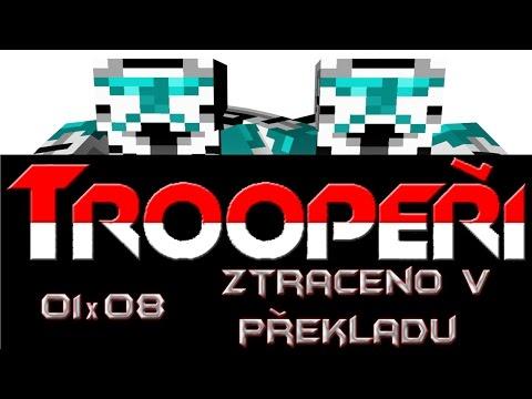 Minecraft Men - Troopeři 01x08 - Ztraceno v překladu