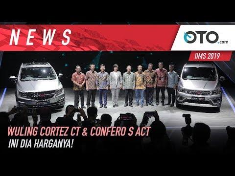 Wuling Cortez CT & Confero S ACT | IIMS 2019 | Ini Dia Harganya! | OTO.com