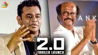Superstar is Always my FAVORITE : A.R.Rahman Speech   2.0 Trailer Launch, Rajinikanth