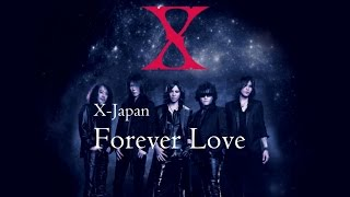 Forever Love   X Japan (Lyrics) แปลไทย