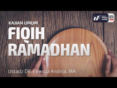 Fiqih Ramadhan – Ustadz Dr. Firanda Andirja, Lc, M.A.