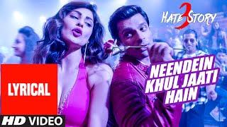 Neendein Khul Jaati Hain (lyrical) Hate Story 3  Mika Singh
