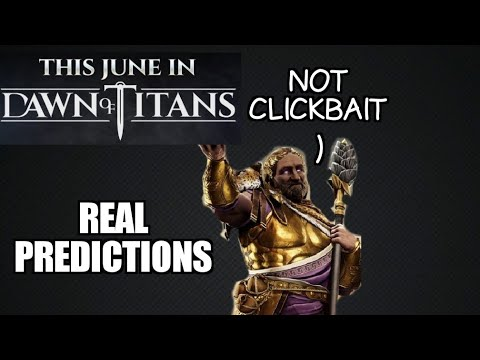 Dawn of Titans- This June in DoT