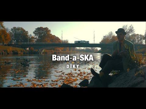 Band-a-SKA - Band-a-SKA - Díky (Official music video)